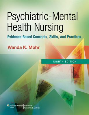 Psychiatric Mental Health Nursing By Mohr, Wanda